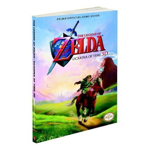 Legend of Zelda: Ocarina of Time 3D (UK): Prima Official Game Guide (Legend Of Zelda Ocarina Of Time 3ds Guide)