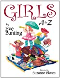 Girls A to Z, Eve Bunting, 156397147X