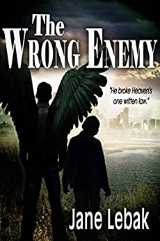 The Wrong Enemy (Seven Archangels Book 4) by [Lebak, Jane]