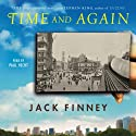 Time and Again Audiobook by Jack Finney Narrated by Paul Hecht
