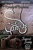 His Canvas [Suncoast Society] (Siren Publishing Sensations)