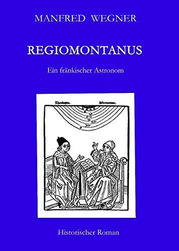 regiomontanus-ein-frnkischer-astronom-romane-historisch