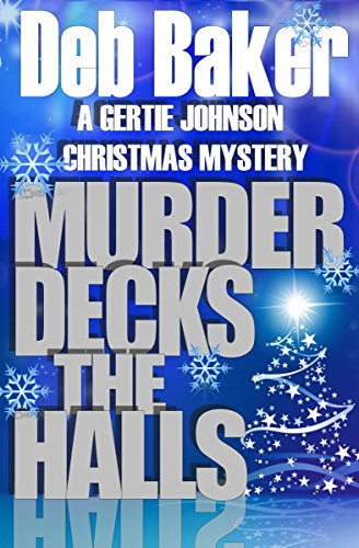 Murder Decks the Halls: Yooper Christmas Short