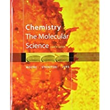Bundle: Chemistry: The Molecular Science, 4th + OWL (24 months) Printed Access Card for General Chemistry by John W. Moore (2010-03-05)