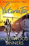 """""""Hollywood Sinners"""" av Victoria Fox"""