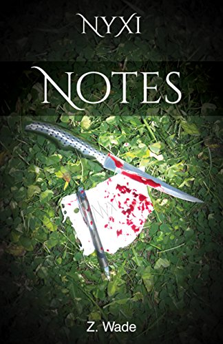 Notes (The Nyxi Series Book 1)
