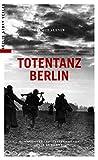 img - for Totentanz Berlin book / textbook / text book