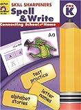 Skill Sharpeners Spell and Write Grade PreK, Evan-Moor, 1596730439