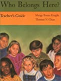 img - for Who Belongs Here? (Teachers Guide) by Margy Burns Knight (2003-06-01) book / textbook / text book