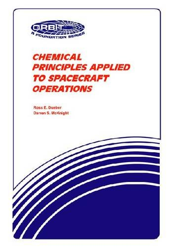 Chemical Principles Applied to Spacecraft Operations (Orbit, a Foundation Series)