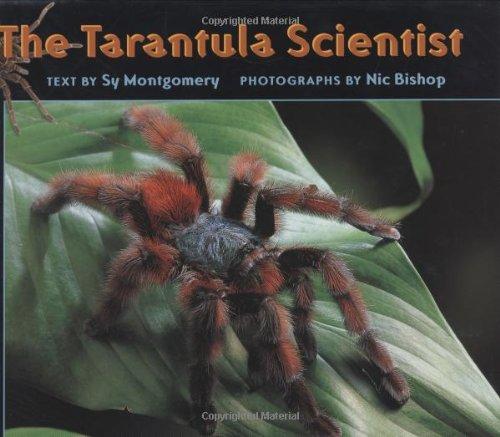 Download The Tarantula Scientist (Scientists in the Field Series) pdf epub