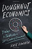 Book cover from Doughnut Economics: Seven Ways to Think Like a 21st-Century Economist by Kate Raworth