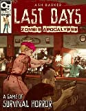 img - for Last Days: Zombie Apocalypse: A Game of Survival Horror book / textbook / text book