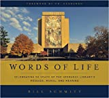 Words of Life: Celebrating 50 Years of the Hesburgh Library's Message, Mural, and Meaning, Bill Schmitt, 0268017832
