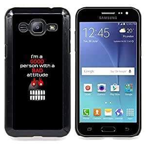 I'm A Good Person With Bad Attitude Caja protectora de pl??stico duro Dise?¡Àado King Case For Samsung Galaxy J2