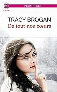 De tout nos coeurs par Tracy Brogan