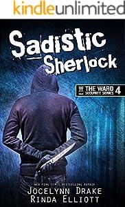 Sadistic Sherlock (Ward Security Book 4)