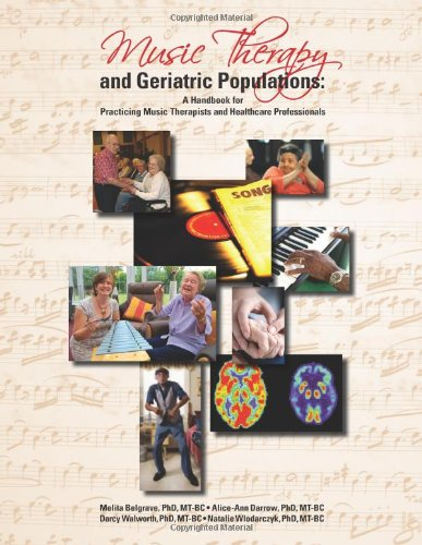 Music Therapy and Geriatric Populations