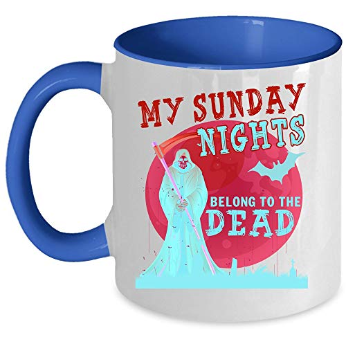 Cool Hollween Gift Coffee Mug, My Sunday Nights Belong To The Dead Accent Mug, Unique Gift Idea for Women (Accent Mug - Blue) -