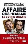 Affaire Dils-Heaulme: La contre-enquête par Charlot