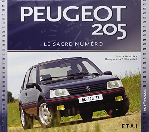 Livre Peugeot 205 sacré numéro