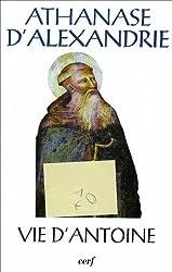 Athanase d'Alexandrie: Vie d'Antoine