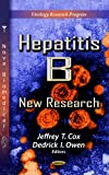 Hepatitis B: New Research (Virology Research Progress)
