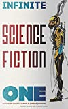 Infinite Science Fiction One (Volume 1)