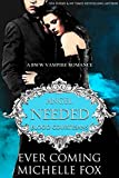 img - for Needed: A BBW Vampire Blood Courtesans Romance book / textbook / text book