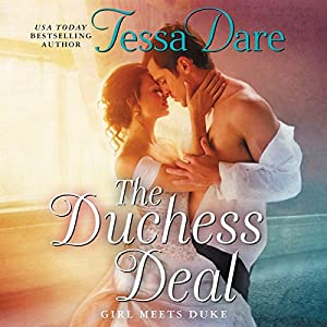 The Duchess Deal: Girl Meets Duke Audiobook by Tessa Dare Narrated by Mary Jane Wells