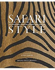 Safari Style: Exceptional African Camps and Lodges
