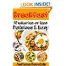 Insanely Delicious & Easy Breafast Recipes: Mouthwatering