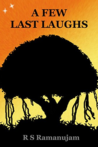 A Few Last Laughs: A Novella