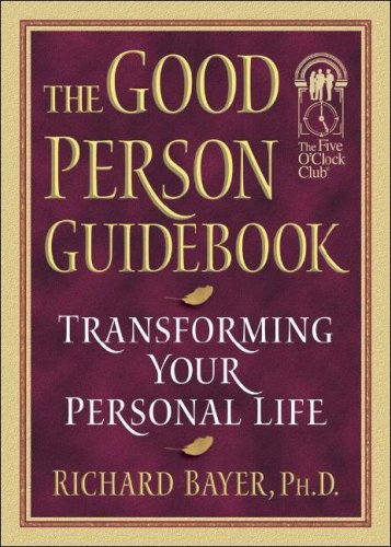 Download The Good Person Guidebook: Transforming Your Personal Life pdf