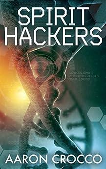 Spirit Hackers by [Crocco, Aaron]