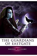 The Guardians of Eastgate Hardcover