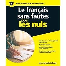 Le français sans fautes pour les nuls