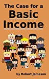 img - for The Case for a Basic Income book / textbook / text book