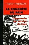 La conquête du pain : L'économie au service de tous par Kropotkine
