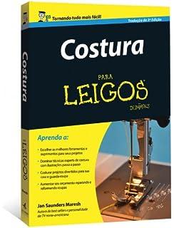 Costura Para Leigos (Em Portuguese do Brasil)