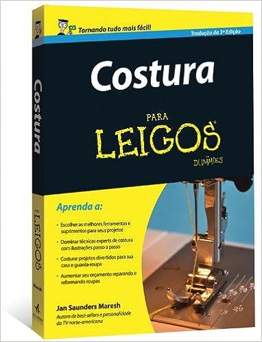 347ea2b649 Costura para leigos - 9788576086727 - Livros na Amazon Brasil