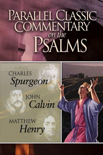 Read Online By Charles Haddon Spurgeon - Parallel Classic Commentary on the Psalms (2005-12-10) [Hardcover] PDF