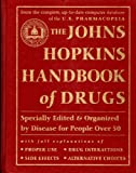The Johns Hopkins Handbook of Drugs, Johns Hopkins Medical In, 0929661079