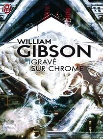 Gravé sur chrome par Gibson