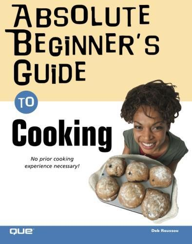 Absolute Beginner's Guide to Cooking by Brand: Que Publishing