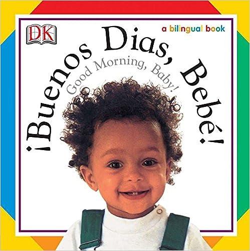 Buenos Dias, Bebe! / Good Morning, Baby! por Dk