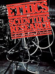 Ethics of Scientific Research (Issues in Academic Ethics)