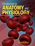 Introduction to Anatomy and Physiology, Rizzo, Donald C., 111113846X