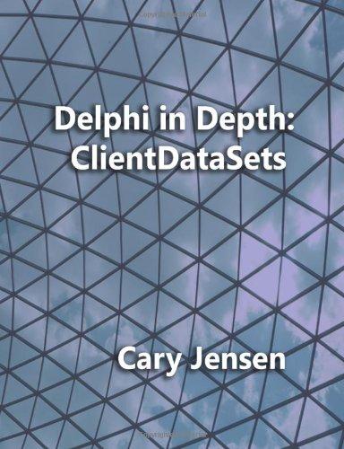 Delphi in Depth: Clientdatasets ISBN-13 9781461008583