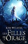 Le sang et l'or, tome 1 : Les filles de l'orage par Wilkins